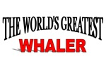 The World's Greatest Whaler
