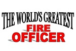 The World's Greatest Fire Officer