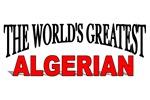 The World's Greatest Algerian
