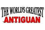 The World's Greatest Antiguan