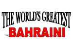The World's Greatest Bahraini