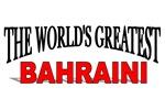 The World's Greatest Bahraini
