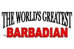 The World's Greatest Barbadian