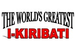 The World's Greatest I-Kiribati