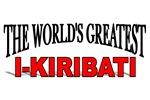 The World's Greatest I-Kiribati