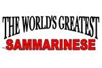 The World's Greatest Sammarinese