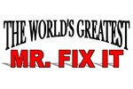 The World's Greatest Mr. Fix It
