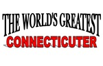 The World's Greatest Connecticuter