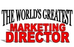 The World's Greatest Marketing Director
