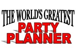 The World's Greatest Party Planner