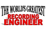 The World's Greatest Recording Engineer