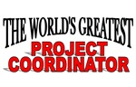 The World's Greatest Project Coordinator