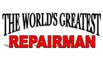 The World's Greatest Repairman