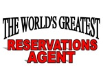The World's Greatest Reservations Agent