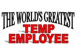 The World's Greatest Temp Employee