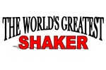 The World's Greatest Shaker