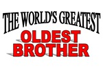 The World's Greatest Oldest Brother