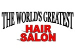 The World's Greatest Hair Salon