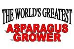The World's Greatest Asparagus Grower