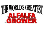 The World's Greatest Alfalfa Grower