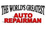 The World's Greatest Auto Repairman