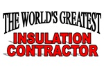 The World's Greatest Insulation Contractor