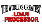 The World's Greatest Loan Processor