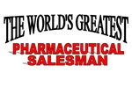 The World's Greatest Pharmaceutical Salesman