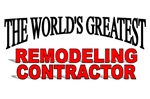 The World's Greatest Remodeling Contractor