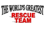 The World's Greatest Rescue Team