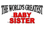 The World's Greatest Baby Sister