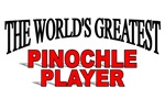 The World's Greatest Pinochle Player