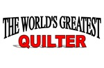 The World's Greatest Quilter