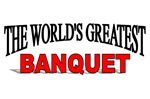 The World's Greatest Banquet