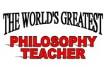 The World's Greatest Philosophy Teacher