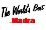 The World's Best Madra