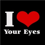 I Love (Heart) your eyes