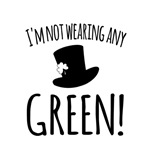 Im Not Wearing Green