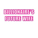 Billionaire's Future Wife