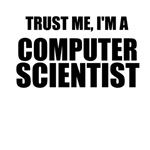 Trust Me, I'm A Computer Scientist