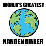 World's Greatest Nanoengineer