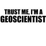 Trust Me, I'm A Geoscientist