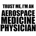 Trust Me, I'm An Aerospace Medicine Physician