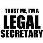 Trust Me, I'm A Legal Secretary