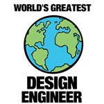World's Greatest Design Engineer