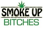 Smoke Up Bitches