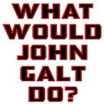 What Would John Galt Do