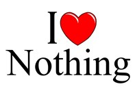 I Love Nothing
