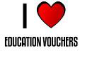 I LOVE EDUCATION VOUCHERS
