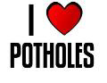 I LOVE POTHOLES